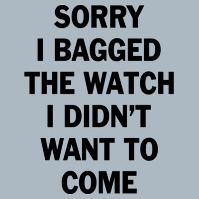Sorry I Bagged the Watch I Didn't Want to Come - JAmerica Ladies Poly Fleece Striped Pullover Hoodie Design