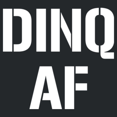 DINQ AF - Ladies Ultra Cotton™ 100% Cotton T Shirt Design