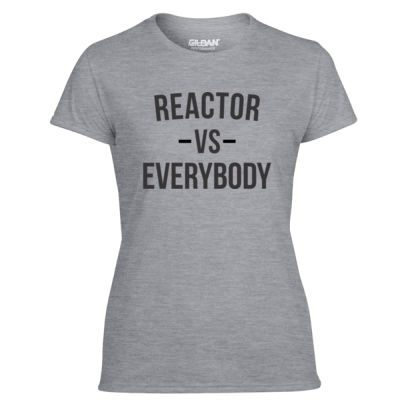 Reactor vs Everybody - Light Ladies Ultra Performance Active Lifestyle T Shirt Thumbnail