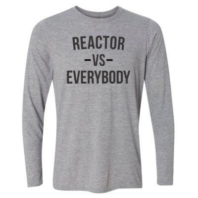 Reactor vs Everybody - Light Long Sleeve Ultra Performance Active Lifestyle T Shirt Thumbnail