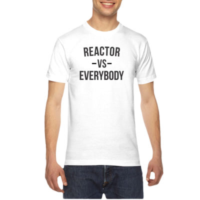 Reactor vs Everybody - American Apparel Unisex T-Shirt Thumbnail