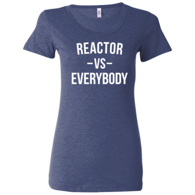 Reactor vs Everybody - Triblend Short Sleeve T-Shirt - Ladies' Triblend Short Sleeve T-Shirt Thumbnail