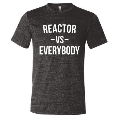 Reactor vs Everybody - Triblend Short Sleeve T-Shirt - Triblend Short Sleeve T-Shirt Thumbnail