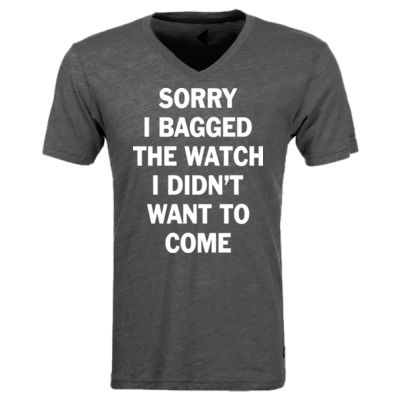 Sorry I Bagged the Watch I Didn't Want to Come - Unisex or Youth Ultra Cotton™ 100% Cotton T Shirt - Triblend V-Neck T-Shirt Thumbnail