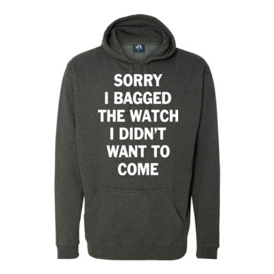 Sorry I Bagged the Watch I Didn't Want to Come - Unisex or Youth Ultra Cotton™ 100% Cotton T Shirt - Tailgate Hoodie with Beverage Insulator & Bottle Opener Thumbnail