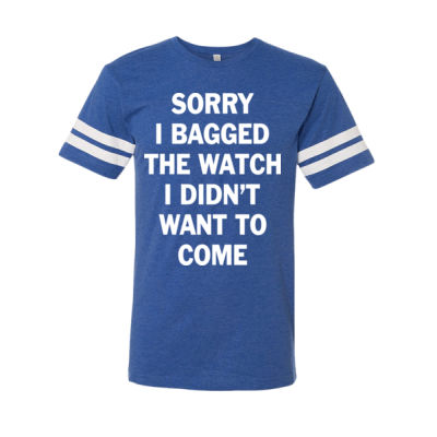 Sorry I Bagged the Watch I Didn't Want to Come - Unisex or Youth Ultra Cotton™ 100% Cotton T Shirt - LAT Adult Football Fine Jersey T-Shirt Thumbnail