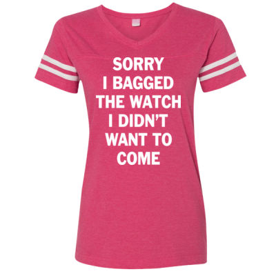 Sorry I Bagged the Watch I Didn't Want to Come - Unisex or Youth Ultra Cotton™ 100% Cotton T Shirt - LAT Ladies' Football Fine Jersey T-Shirt Thumbnail