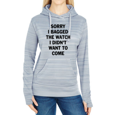 Sorry I Bagged the Watch I Didn't Want to Come - JAmerica Ladies Poly Fleece Striped Pullover Hoodie Thumbnail