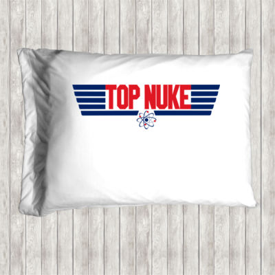 Top Nuke - Pillow Case Thumbnail