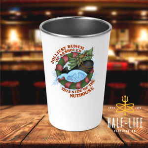 Submariners - Jolliest Bunch of Assholes this side of the Nuthouse - 17 oz Stainless Steel Pint Glass (HLCC) Thumbnail